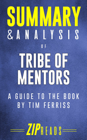 Summary   Analysis of Tribe of Mentors
