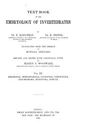 Text-book of the Embryology of Invertebrates: Arachnida, Pentastomidae, Pantopoda, Tardigada, Onychophora, Myriopoda, Insecta