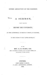 Entire Absolution of the Penitent  A sermon  on John xx  21 23   Book