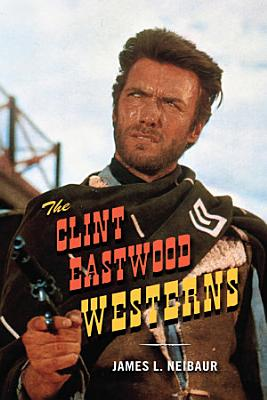 The Clint Eastwood Westerns PDF