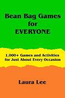Bean Bag Games for Everyone PDF