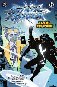 Static Shock   Trial by Fire PDF