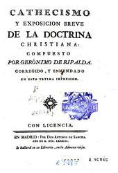 Cathecismo y exposicion breve de la doctrina christiana