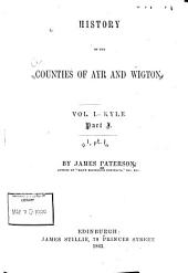 History of the counties of Ayr and Wigton: Volume 1, Part 1