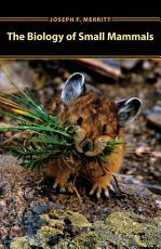 The Biology of Small Mammals PDF