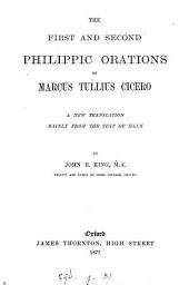 The first and second Philippic orations, tr. by J.R. King