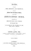 Notes on the Rise  Progress  and Prospects of the Schism from the Church of Rome PDF