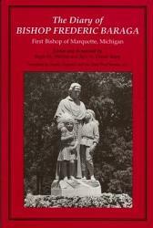 The Diary Of Bishop Frederic Baraga Book PDF