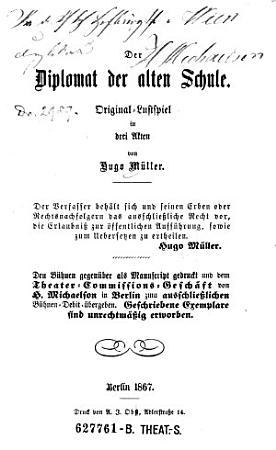 Der Diplomat der alten Schule  Original Lustspiel in 3 Akten PDF