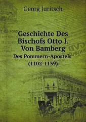 Geschichte Des Bischofs Otto I. Von Bamberg