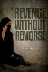 Revenge Without Remorse Book