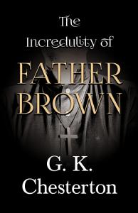 The Incredulity of Father Brown Book