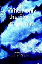 When only the Sky is the Limit