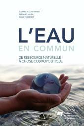 L'eau en commun: De ressource naturelle à chose cosmopolitique