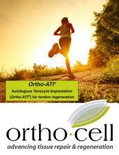 Orthocell's Ortho-ATI: Ortho-ATI