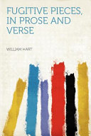 Fugitive Pieces  in Prose and Verse