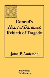 Conrad's Heart of Darkness: Rebirth of Tragedy