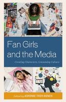 Fan Girls and the Media PDF