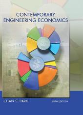 Contemporary Engineering Economics: Edition 6