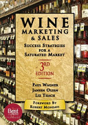 Wine Marketing and Sales, Third Edition