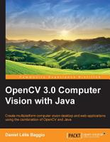 OpenCV 3 0 Computer Vision with Java PDF