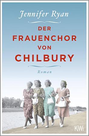 Der Frauenchor von Chilbury PDF