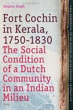 Fort Cochin in Kerala, 1750-1830