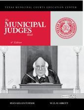The Municipal Judges Book: 6th Edition