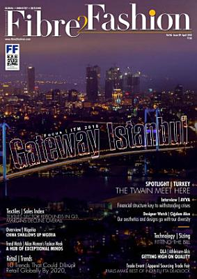 Fibre2Fashion   Textile Magazine   April 2018 PDF