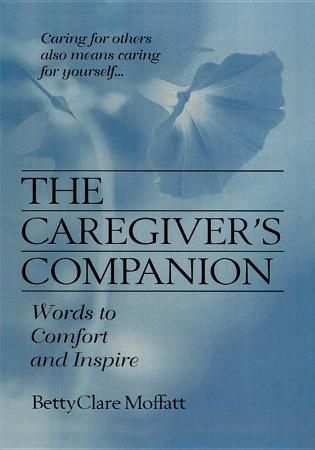 The Caregiver s Companion PDF