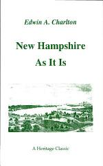 New Hampshire As It Is
