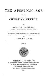 The Apostolic Age of the Christian Church: Volume 2