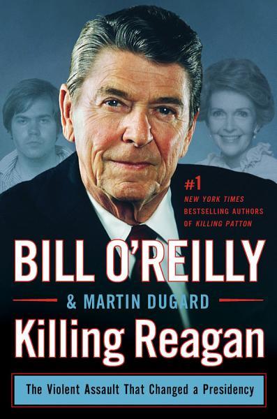 Download Killing Reagan Book