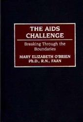 The AIDS Challenge: Breaking Through the Boundaries