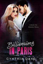 Billionaires in Paris: Billionaire Romance