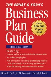 The Ernst & Young Business Plan Guide: Edition 3