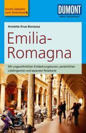 DuMont Reise-Taschenbuch Reiseführer Emilia-Romagna: Ausgabe 2