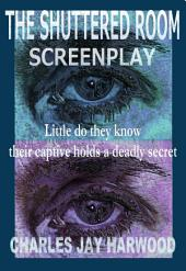 The Shuttered Room Screenplay