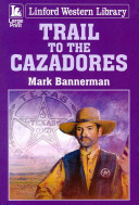 Trail to the Cazadores