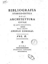 Bibliografia Storico-Critica Dell' Architettura Civile Ed Arti Subalterne