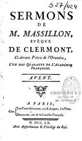 Sermons de Jean-Baptiste Massillon, Eveque de Clermont: Avent