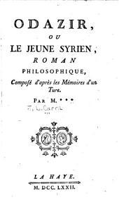 Odazir; ou, Le jeune Syrien: roman philosophique