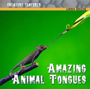 Amazing Animal Tongues PDF