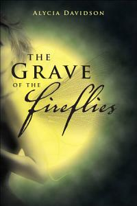The Grave of the Fireflies Book