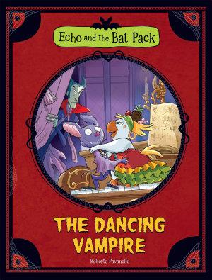 Echo and the Bat Pack  Echo and the Bat Pack  The Dancing Vampire