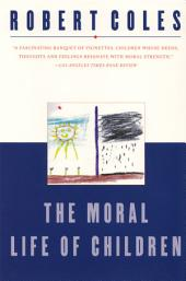 The Moral Life of Children