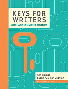 Keys for Writers with Assignment Guides Book