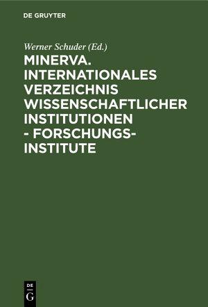 Minerva  Internationales Verzeichnis wissenschaftlicher Institutionen   Forschungsinstitute PDF