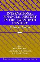 International Financial History in the Twentieth Century PDF