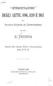 Interpetrazione degli artic. 696, 839 e 861 del nuovo Codice di commercio